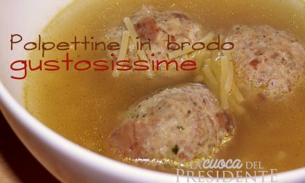 Polpettine in brodo gustosissime