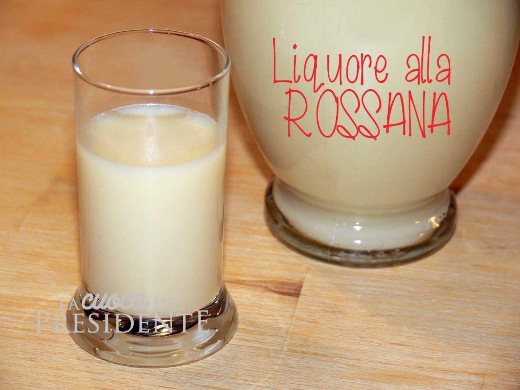 Liquore alla Rossana